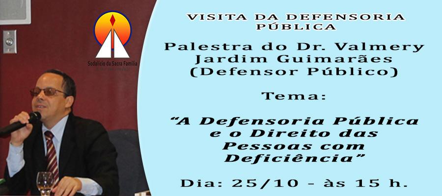 Defensoria Pública – Palestra no Sodalício!